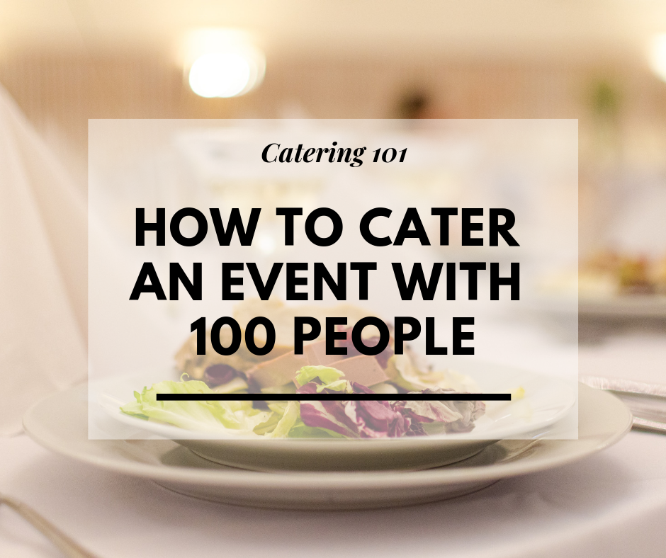 How To Cater For 100 Guests Like A Pro Wyndham Garden York